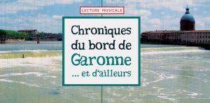 Chroniques-du-bord-de-Garonne-Flyers-15x21cm-Recto-02 - copie 2